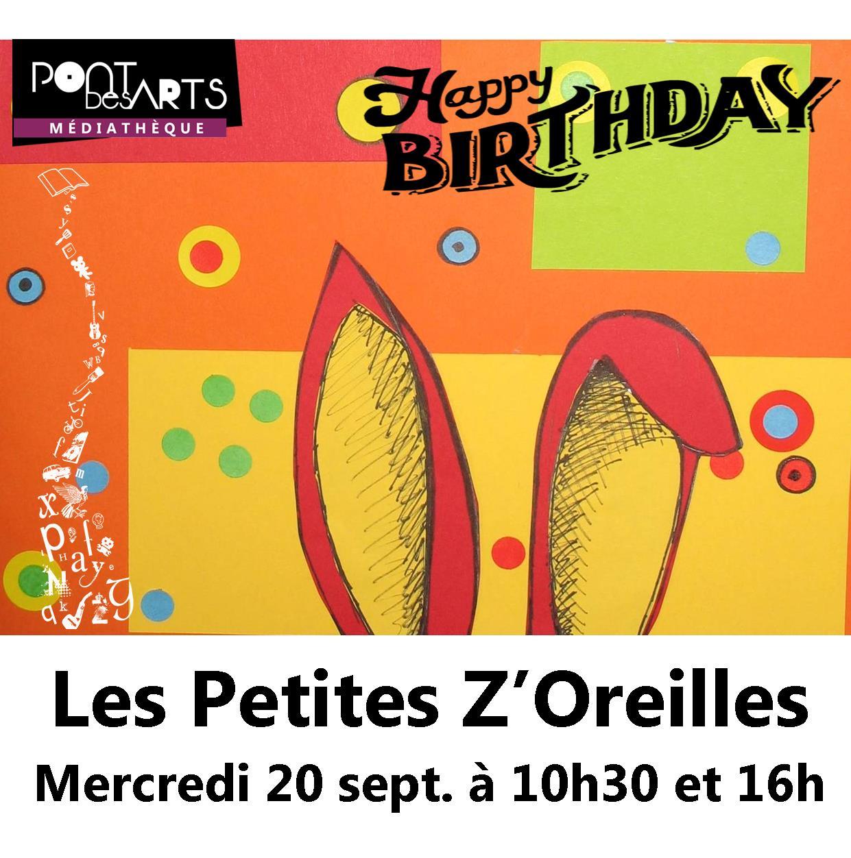 Les Petites Z'Oreilles : Happy Birthday |