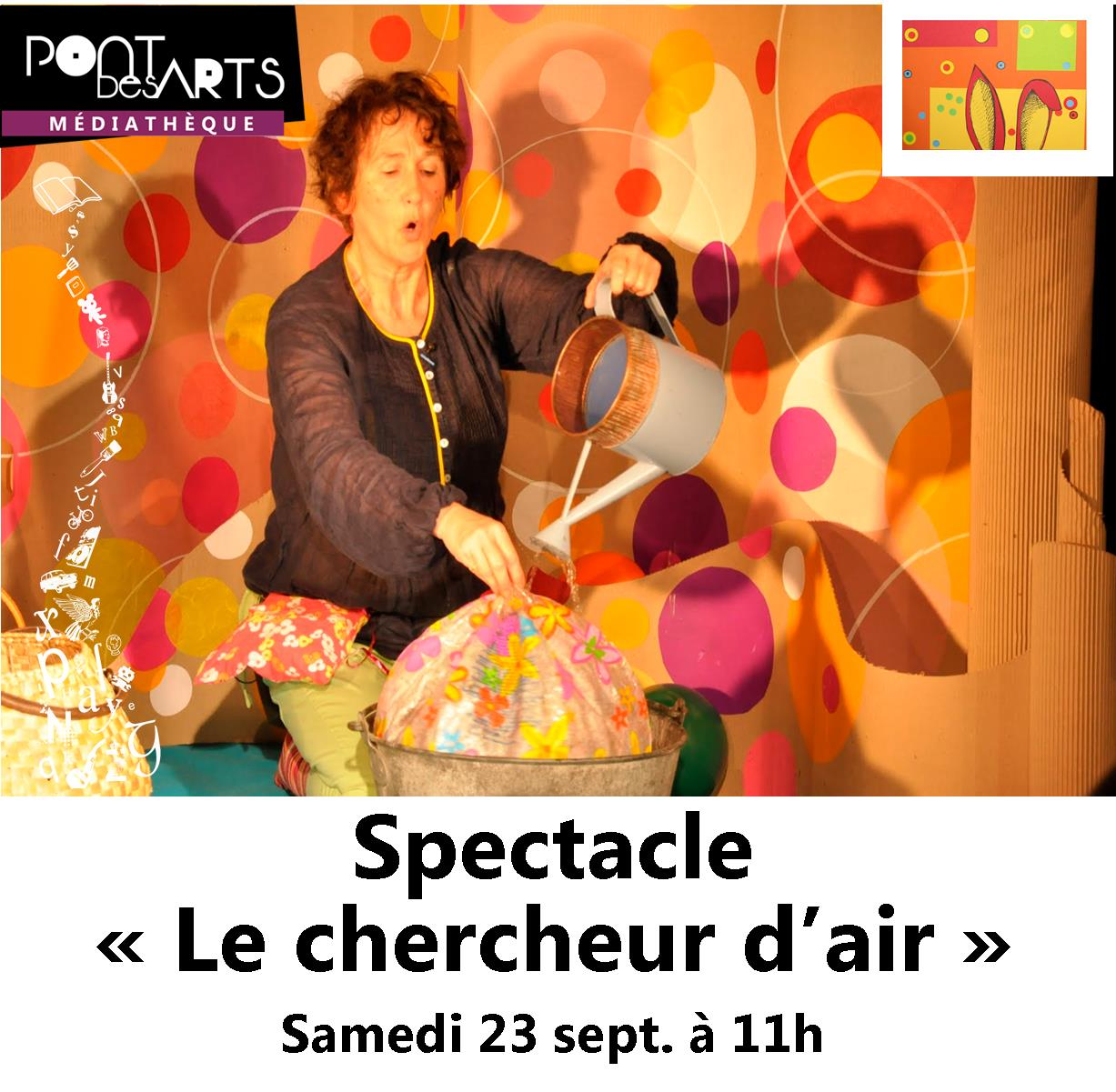 "Spectacle ""le chercheur d'air"" 