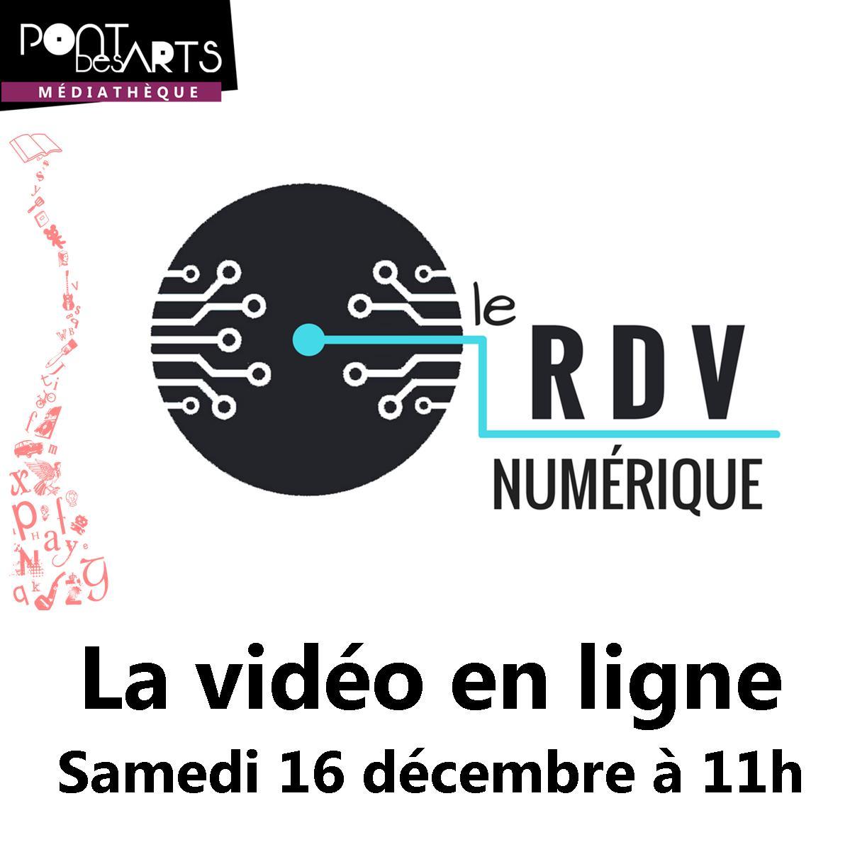 RDV numérique : la vidéo en ligne |