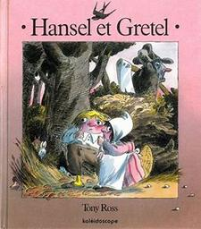 Hansel et Gretel | Ross, Tony
