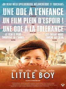 Little boy / Alejandro Monteverde, réal. | Monteverde, Alejandro. Metteur en scène ou réalisateur. Scénariste. Producteur