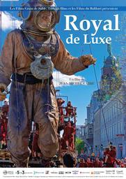 Royal de luxe / Jean-Michel Carre, réal. | Carre, Jean-Michel. Monteur. Scénariste