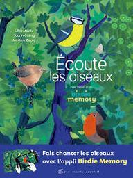 Écoute les oiseaux : avec l'application birdie memory / Léna Mazilu | Mazilu, Léna. Auteur