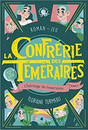 L'héritage de Feuerstein. 2 / texte et illustrations, Floriane Turmeau | Turmeau, Floriane. Auteur
