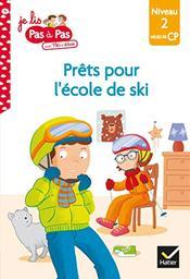 Prêts pour l'école de ski. 14 / Isabelle Chavigny | Chavigny, Isabelle - Auteur du texte