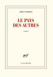 Le pays des autres : première partie : La guerre, la guerre, la guerre / Leila Slimani   Slimani, Leïla. Auteur