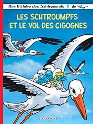Les Schtroumpfs et le vol des cigognes. 38 / scénario, Alain Jost et Thierry Culliford | Jost, Alain. Auteur