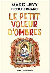 Le petit voleur d'ombres. 1 / Marc Lévy | Lévy, Marc. Auteur