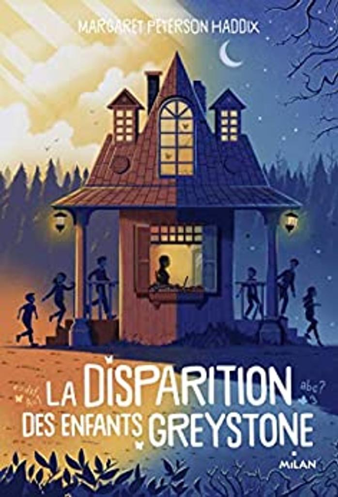 La disparition des enfants Greystone / Margaret Peterson Haddix   Haddix, Margaret Peterson. Auteur