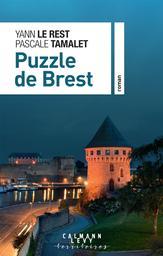 Puzzle de Brest / Yann Le Rest, Pascale Tamalet | Le Rest, Yann. Auteur