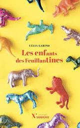 Les enfants des Feuillantines / Célia Garino   Garino, Célia. Auteur