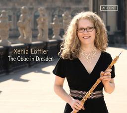 The Oboe in Dresden / Xenia Löffler | Löffler, Xenia