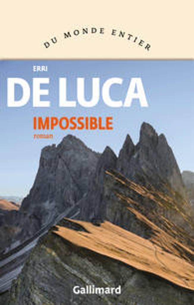 Impossible / Erri De Luca | De Luca, Erri. Auteur
