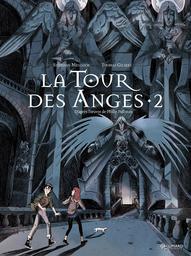 La tour des anges. 2, cycle 2 / Stéphane Melchior   Melchior, Stéphane. Auteur