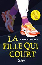 La fille qui court / Simon Mason | Mason, Simon