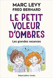 Les grandes vacances. 5 / Marc Lévy | Lévy, Marc