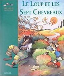 Le Loup et les sept chevreaux | Grimm. Auteur