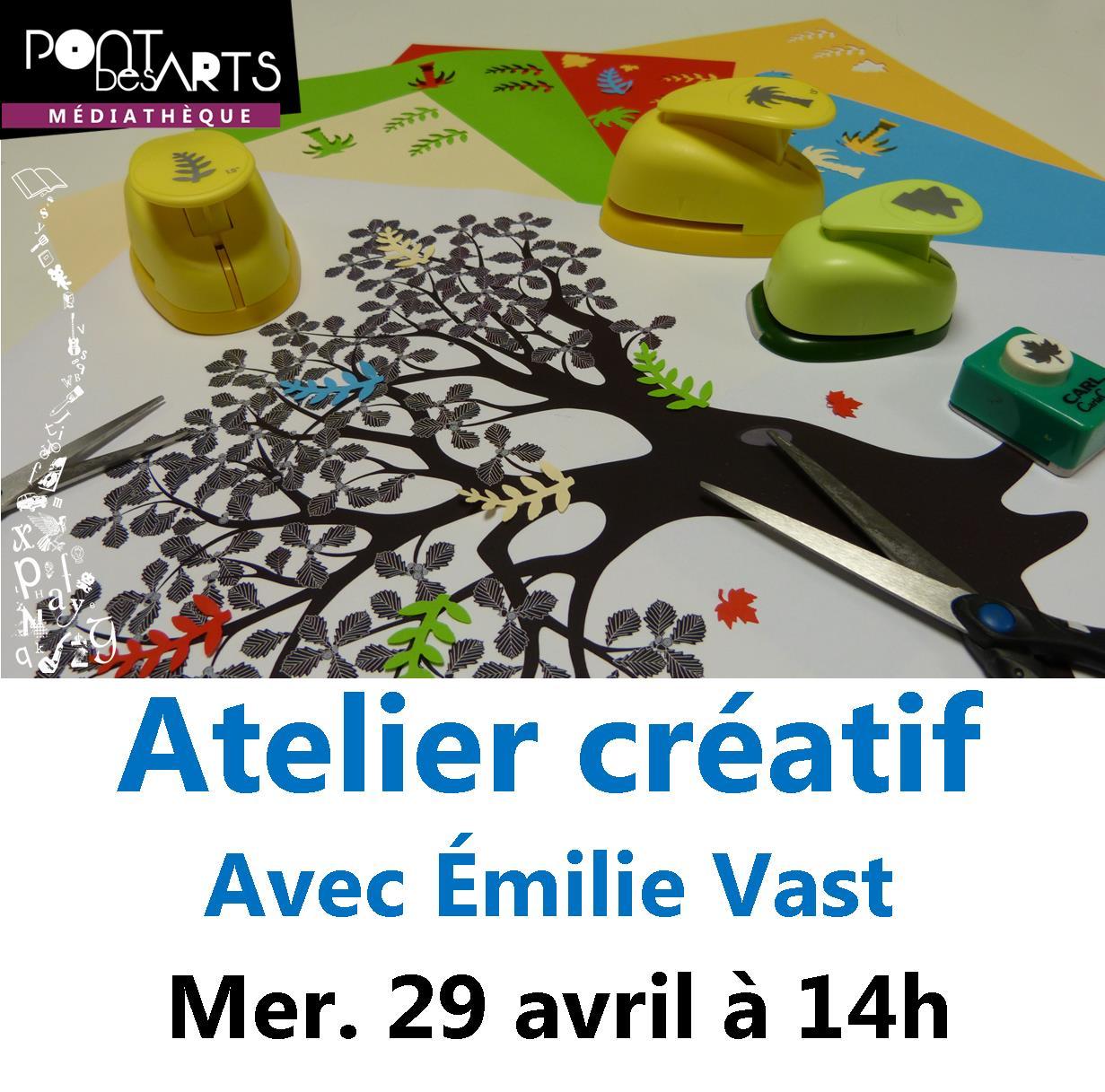 Atelier créatif avec Émilie Vast |