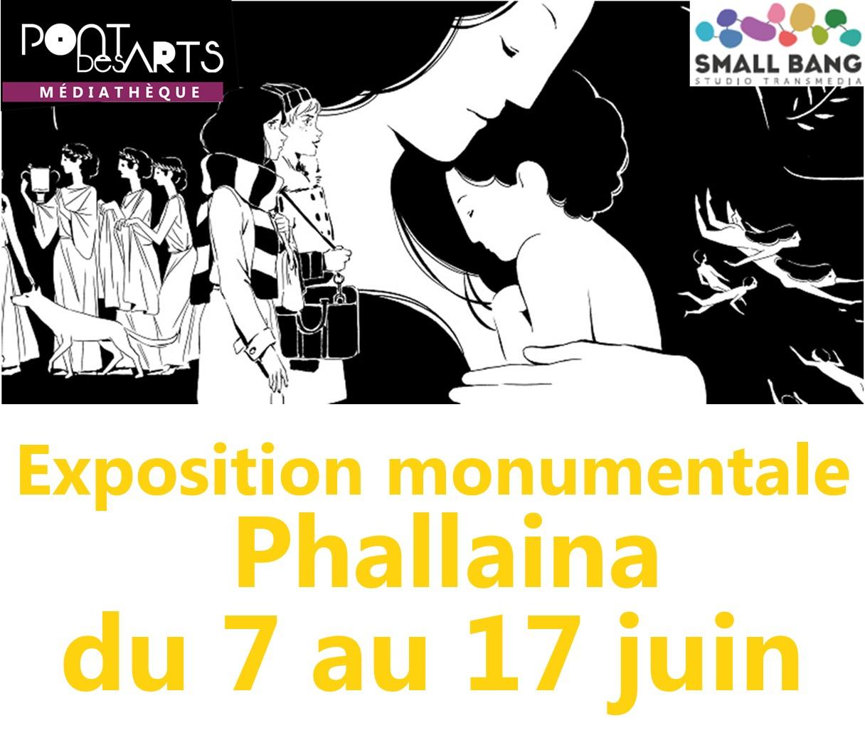Exposition monumentale Phallaina |