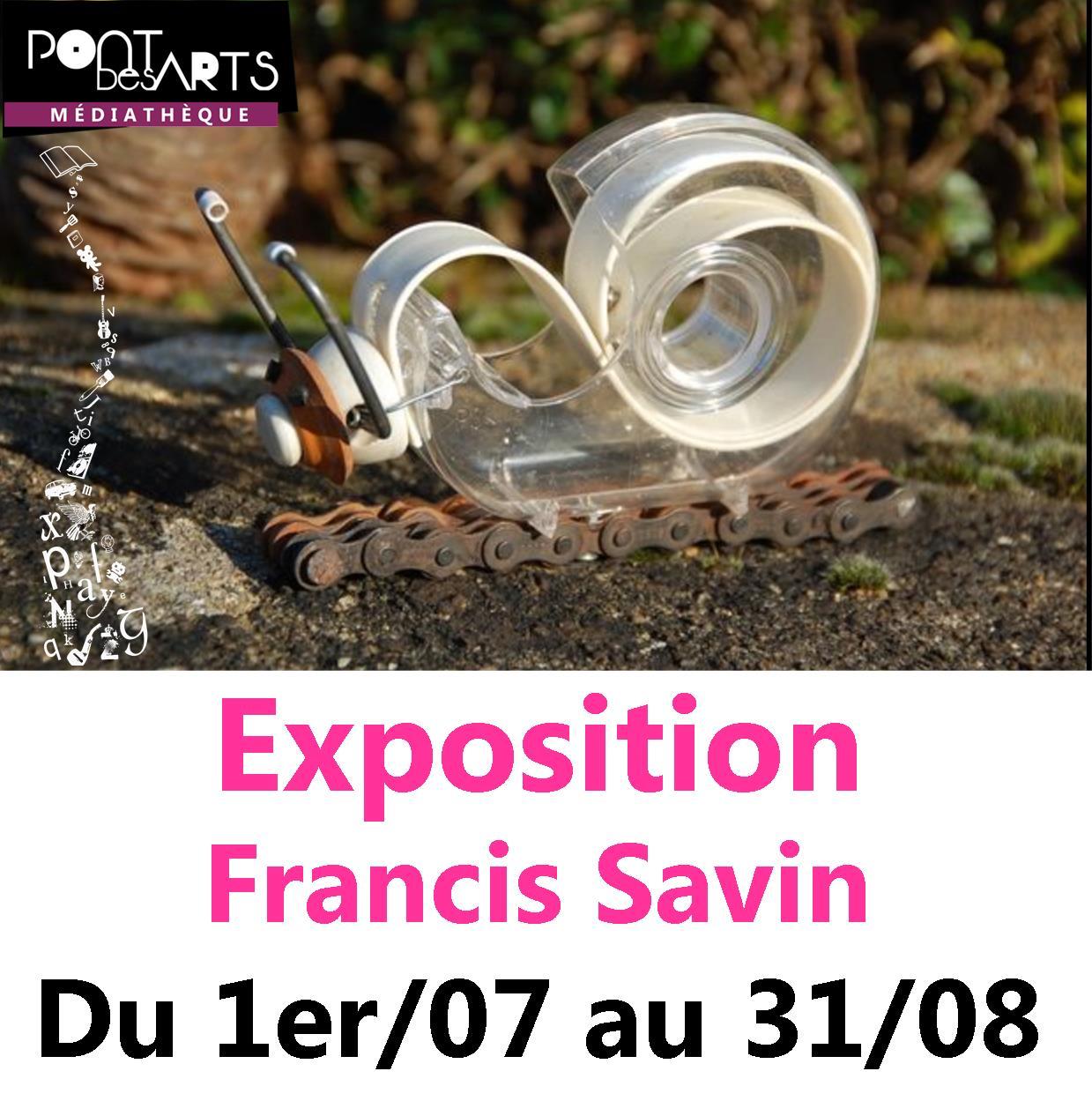 Exposition de Francis Savin |