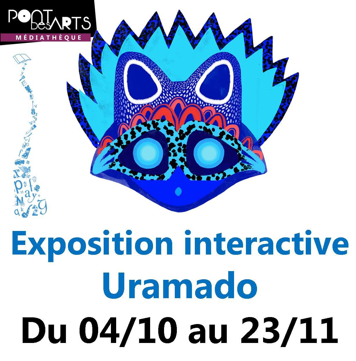 Exposition interactive Uramado |